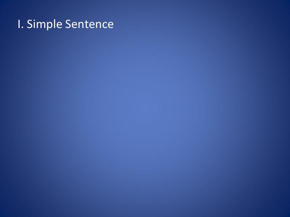 I. Simple Sentence