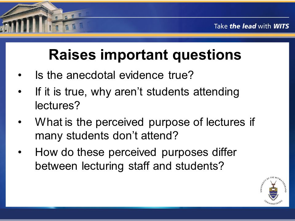 Raises important questions Is the anecdotal evidence true.