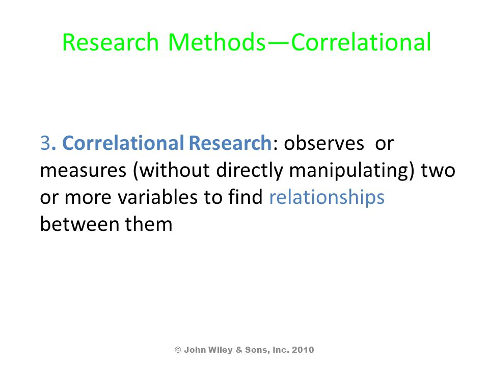 Research Methods—Correlational 3.