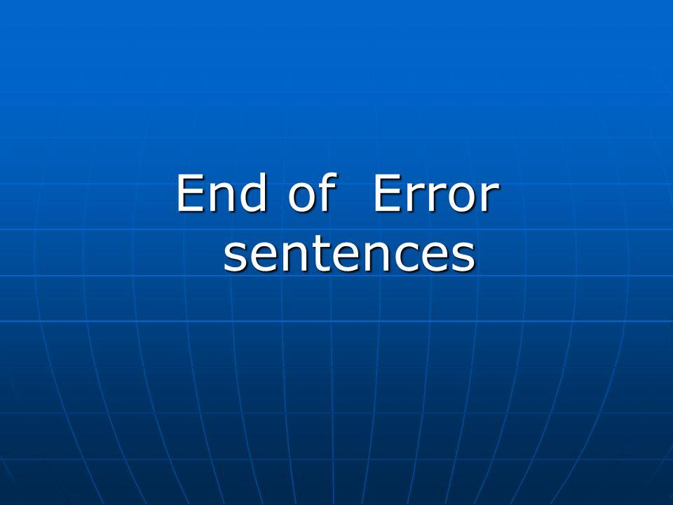 End of Error sentences