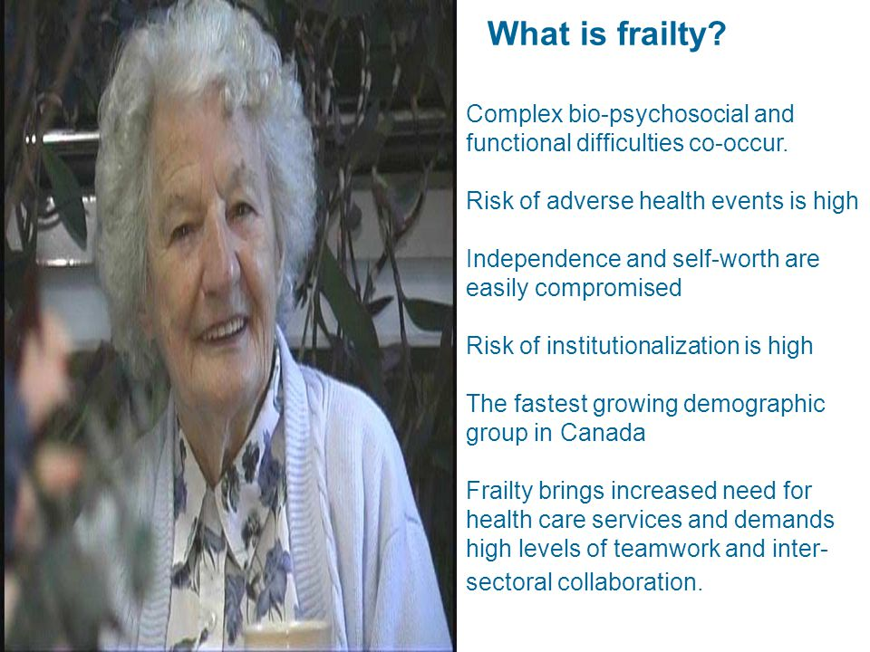 Build-a-case on frailty Patient characteristics Clinical characteristics The circle of care