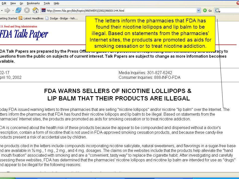 The letters inform the pharmacies that FDA has found their nicotine lollipops and lip balm to be illegal. Based on statements from the pharmacies' Int