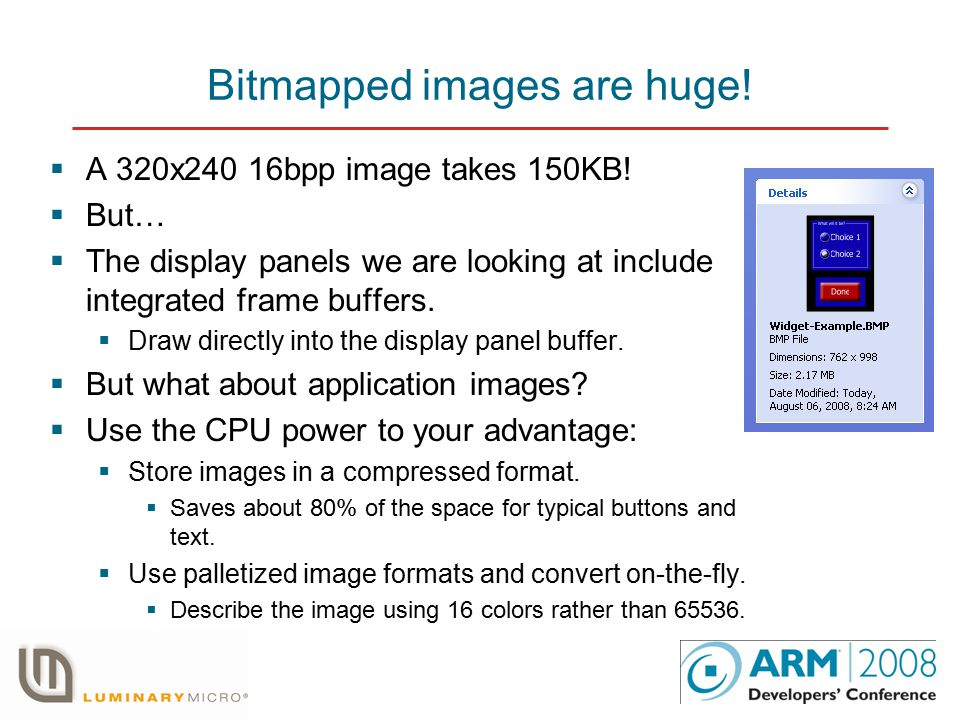 Bitmapped images are huge.  A 320x240 16bpp image takes 150KB.