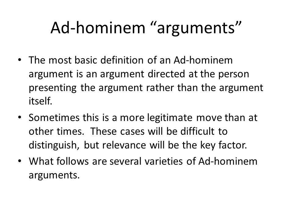 Deniers Deniers deny the truth of what is said by a person on the basis of what the denier claims about that person.