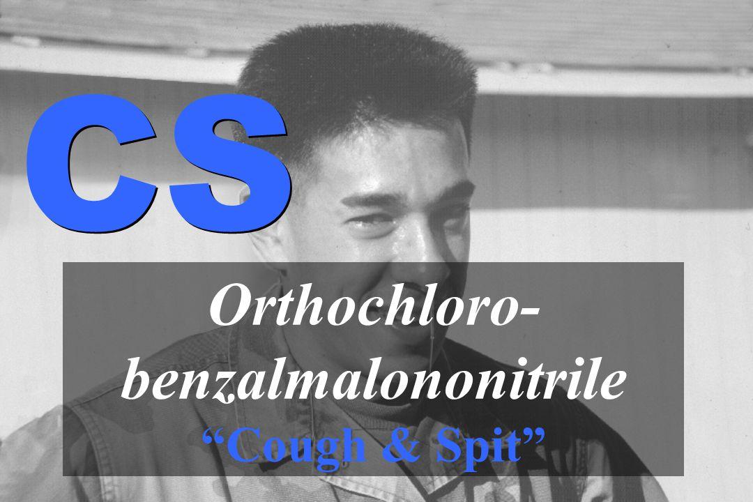 """Orthochloro- benzalmalononitrile """"Cough & Spit"""" CS"""