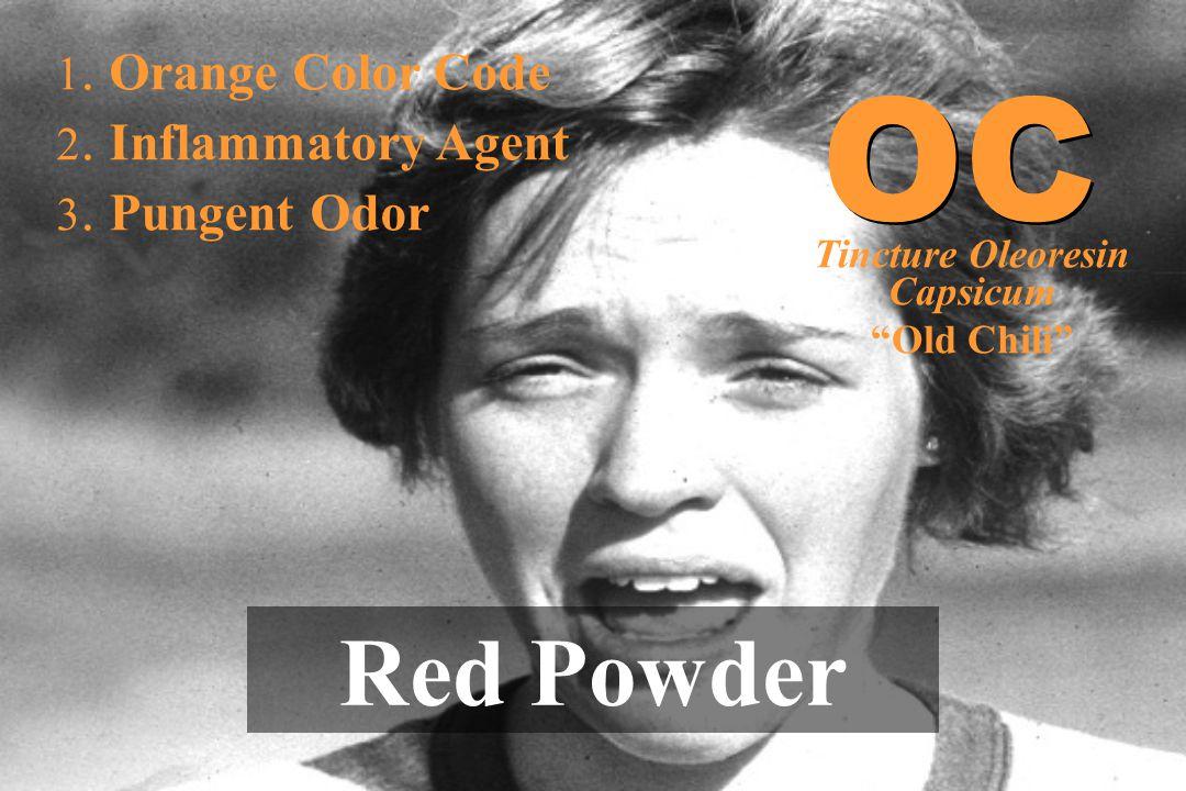 """1. Orange Color Code 2. Inflammatory Agent 3. Pungent Odor Red Powder OC Tincture Oleoresin Capsicum """"Old Chili"""""""