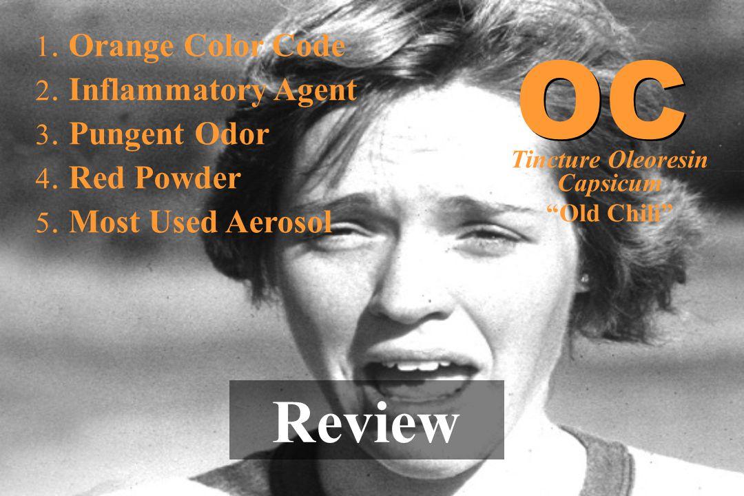 "1. Orange Color Code 2. Inflammatory Agent 3. Pungent Odor 4. Red Powder 5. Most Used Aerosol Review OC Tincture Oleoresin Capsicum ""Old Chili"""