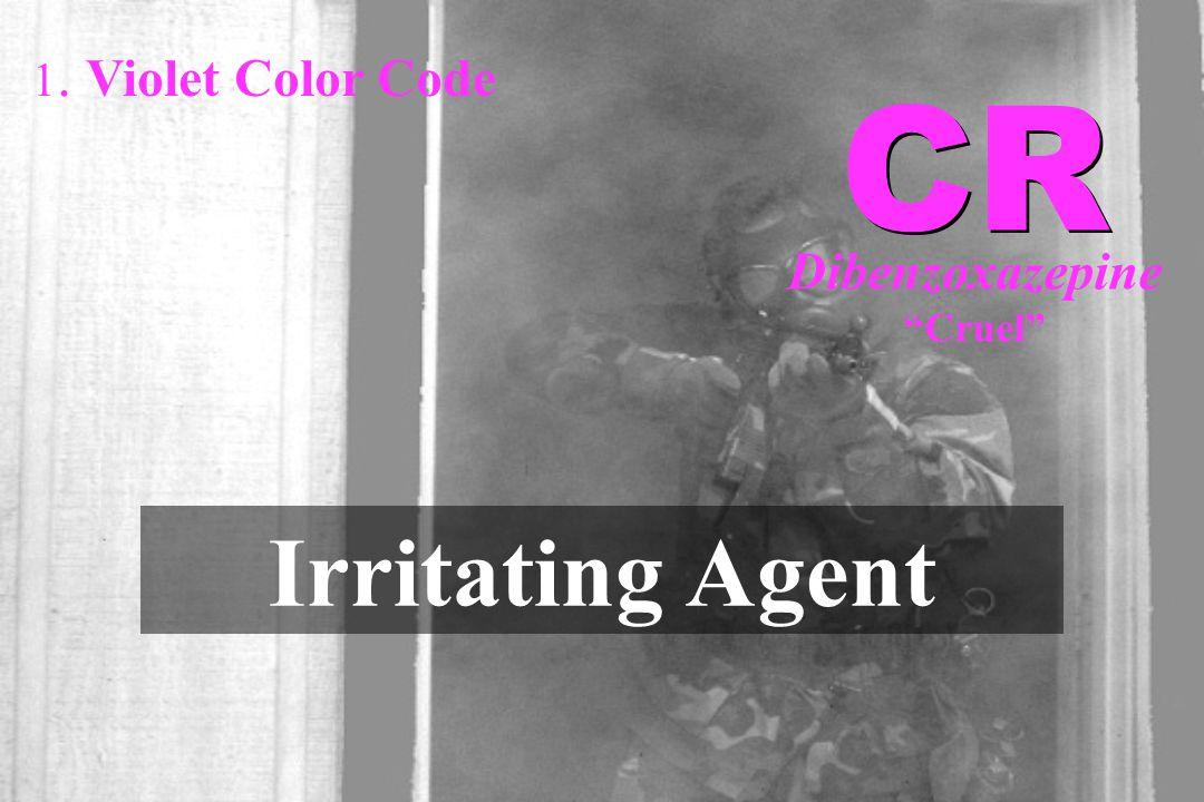 "1. Violet Color Code Irritating Agent CR Dibenzoxazepine ""Cruel"""