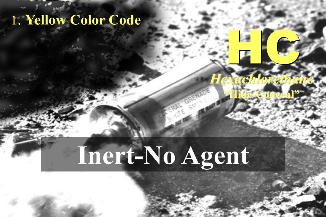 "1. Yellow Color Code Inert-No Agent HC Hexachlorethane""Hide-Conceal"""