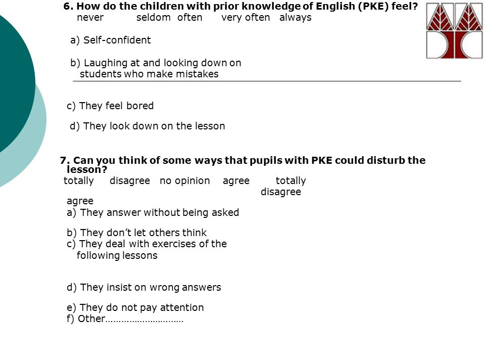 6. How do the children with prior knowledge of English (PKE) feel.
