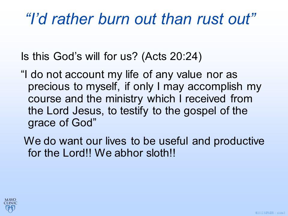 ©2012 MFMER | slide-4 Burnout: what is it.