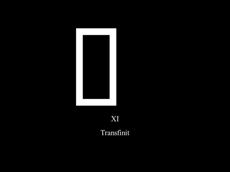 XI Transfinit ¥