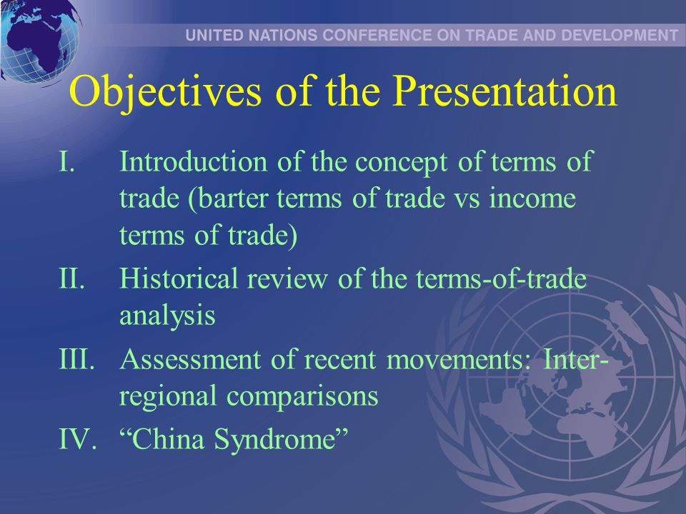 I TERMS OF TRADE: INTRODUCTION