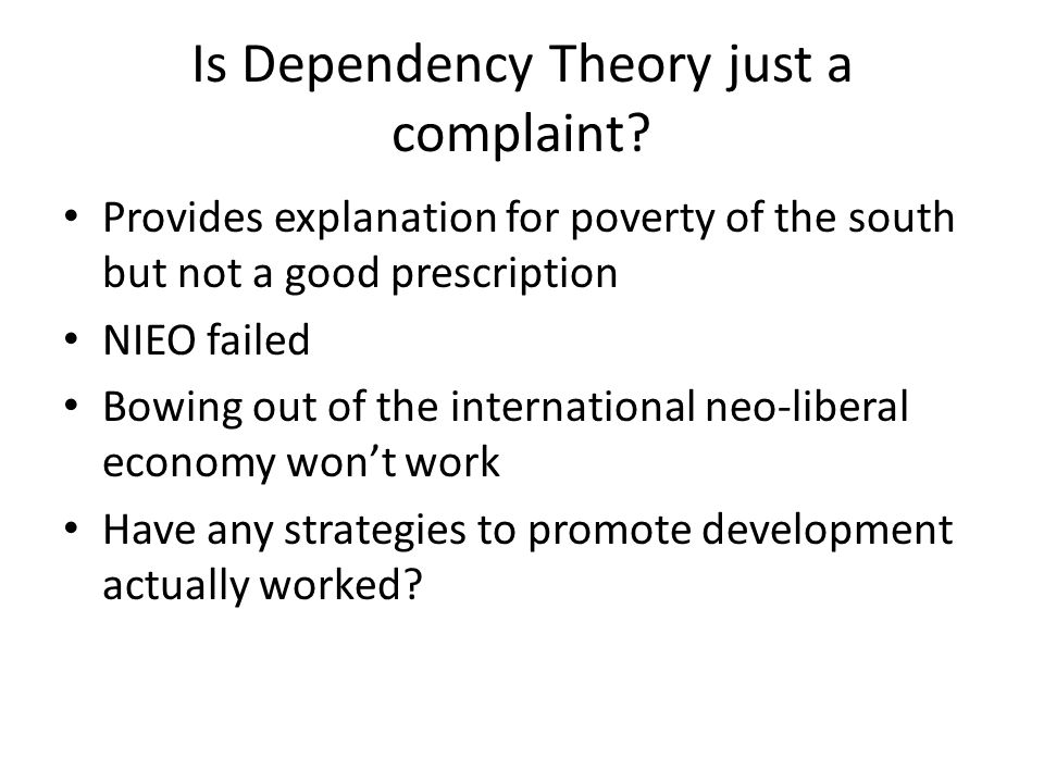 Is Dependency Theory just a complaint.