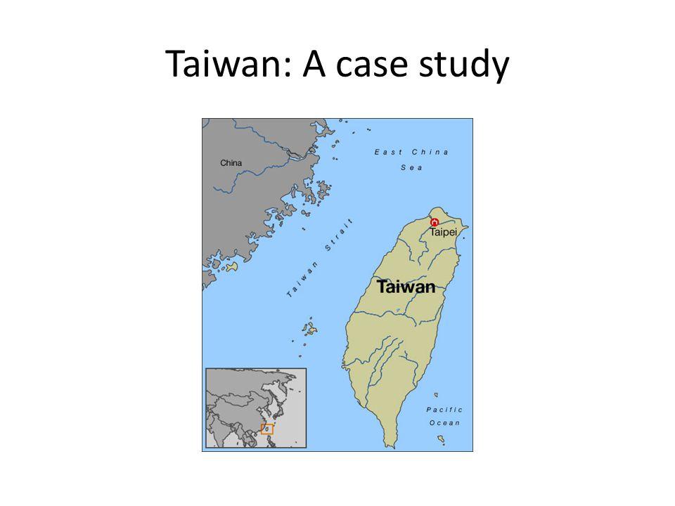 Taiwan: A case study