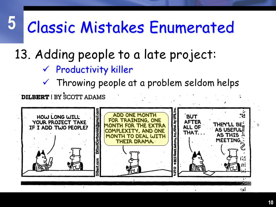 5 10 Classic Mistakes Enumerated 13.