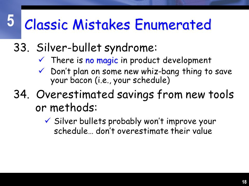 5 18 Classic Mistakes Enumerated 33.