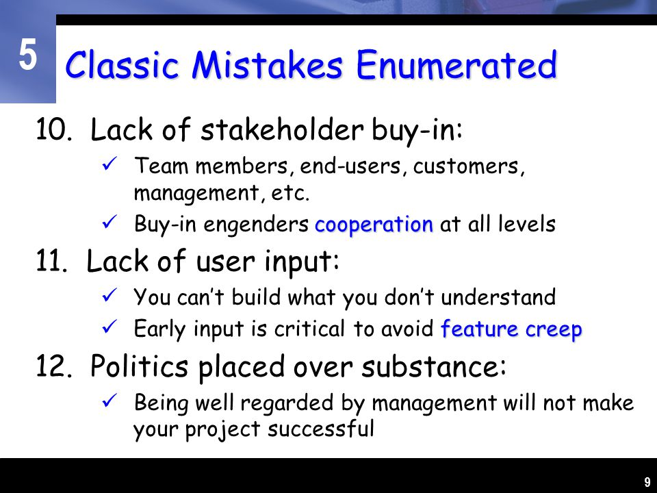 5 9 Classic Mistakes Enumerated 10.
