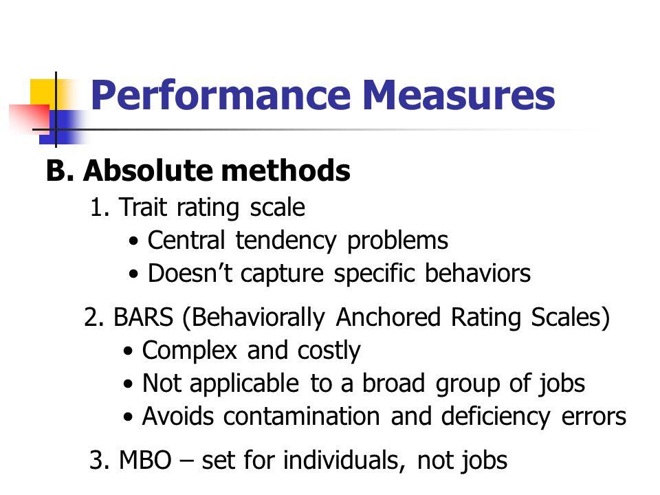 Performance Measures B. Absolute methods 1.