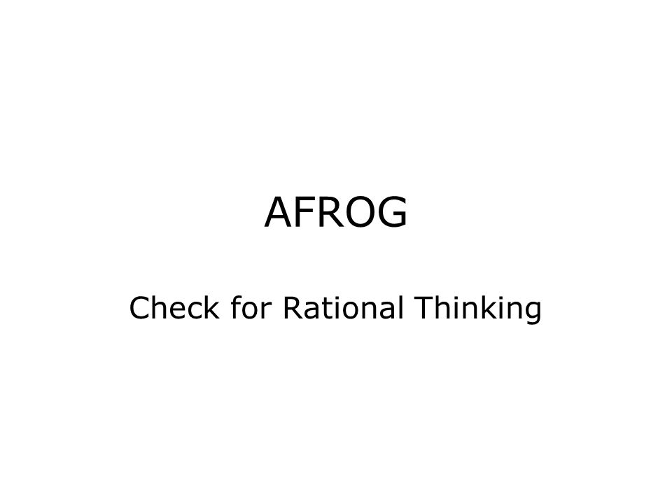 AFROG Check for Rational Thinking