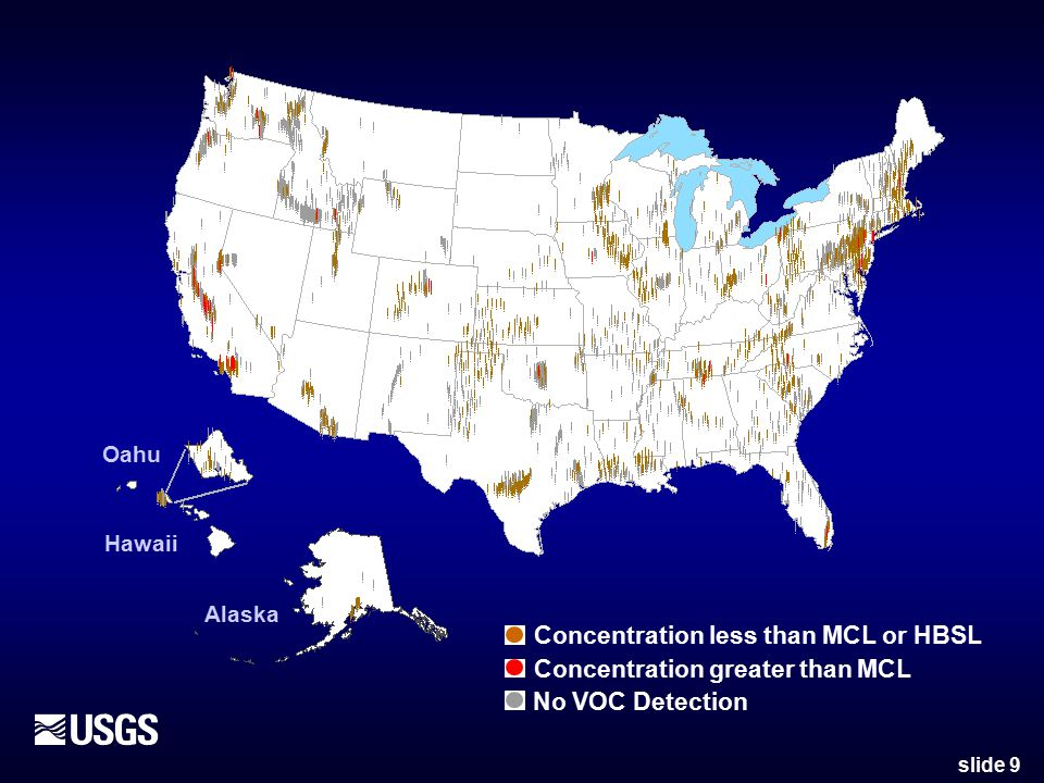 slide 9 Hawaii Oahu Alaska No VOC Detection Concentration less than MCL or HBSL Concentration greater than MCL