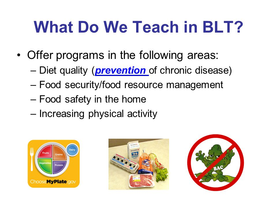 There are things that we cannot teach or fund in BLT.