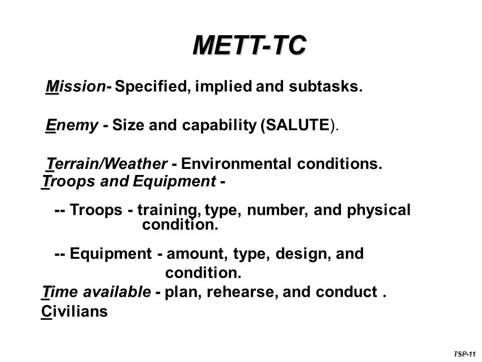 METT-TC M Mission- Specified, implied and subtasks.