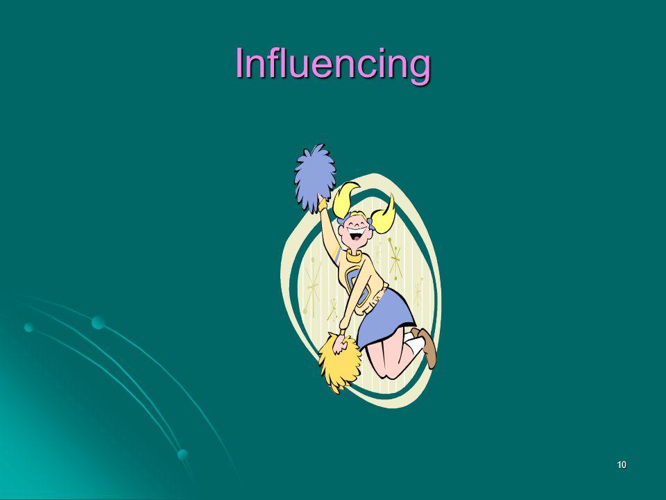 10 Influencing