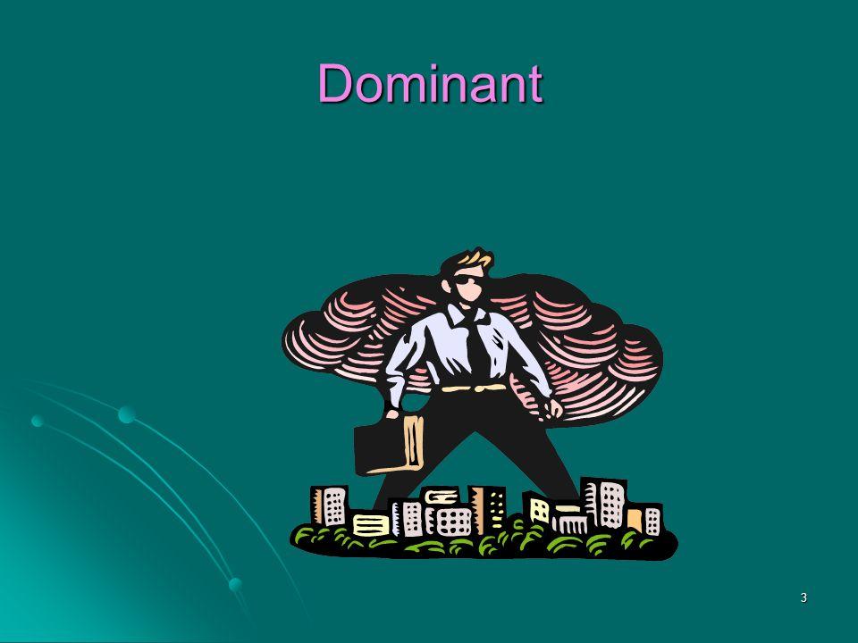3 Dominant