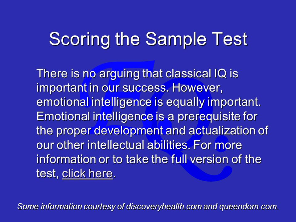 Q. E. There is no arguing that classical IQ is important in our success.
