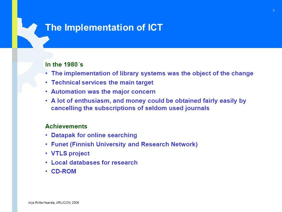 Arja-Riitta Haarala, ARLICON, 2008 17 The Importance of Information Systems 1 (bad) 5 (good)