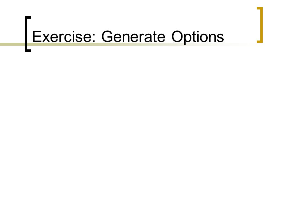 Exercise: Generate Options
