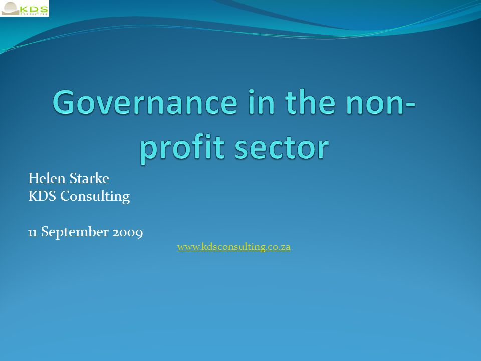Helen Starke KDS Consulting 11 September 2009 www.kdsconsulting.co.za