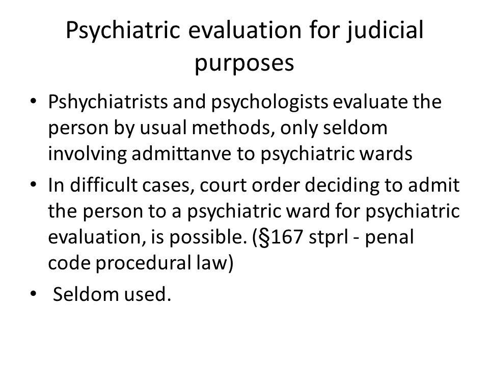 Psychiatric evaluations for judicial purposes The Norwegian Board of Forensic Medisine – Psychiatric evaluations must be sent to NBFM.