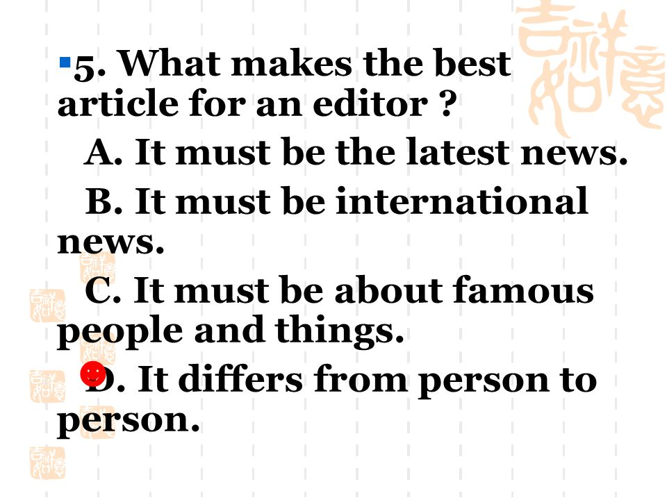  4. Which is the first thing a journalist does in writing a report .