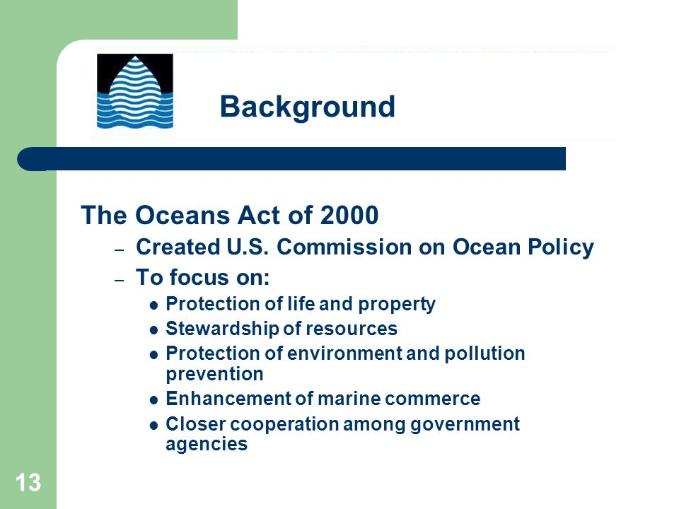 13 The Oceans Act of 2000 – Created U.S.
