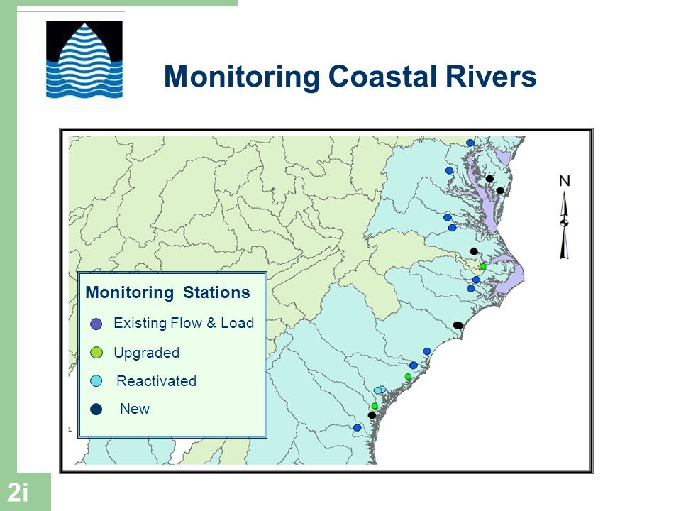 31 Monitoring Coastal Rivers Monitoring Stations Existing Flow & Load Upgraded Reactivated New 2i