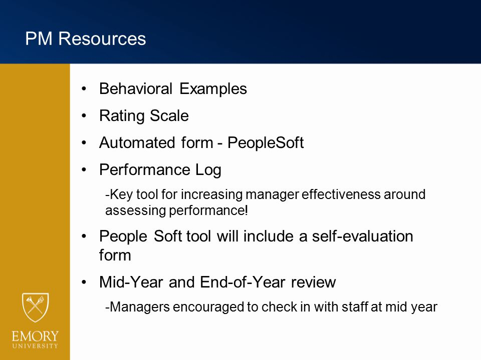 PM Resources Behavioral Examples Rating Scale Automated form - PeopleSoft Performance Log -Key tool for increasing manager effectiveness around assess
