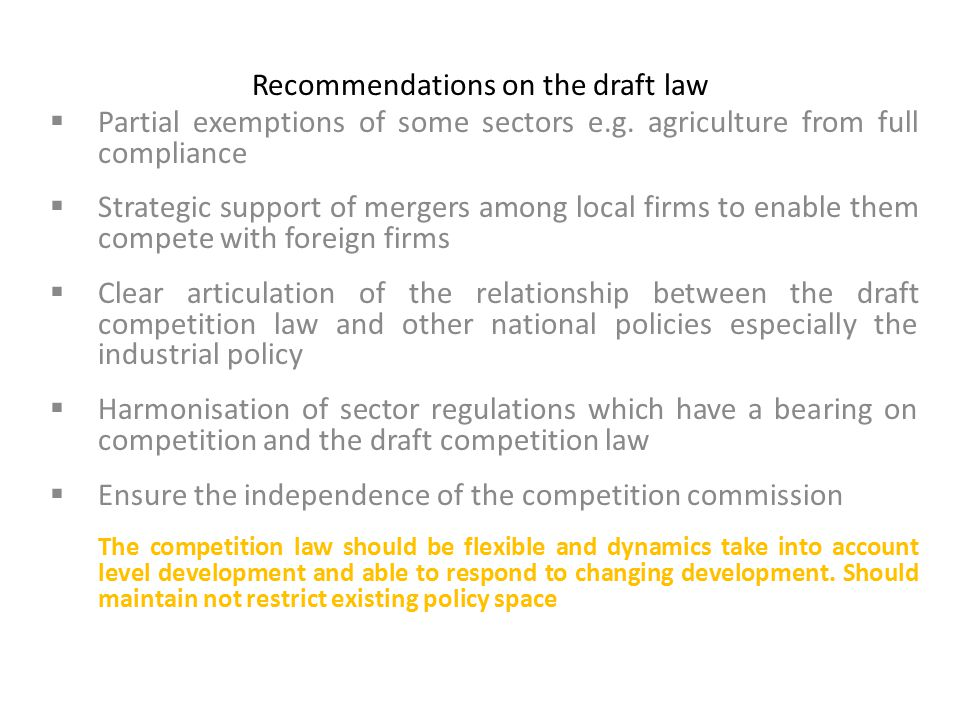 Recommendations on the draft law  Partial exemptions of some sectors e.g.
