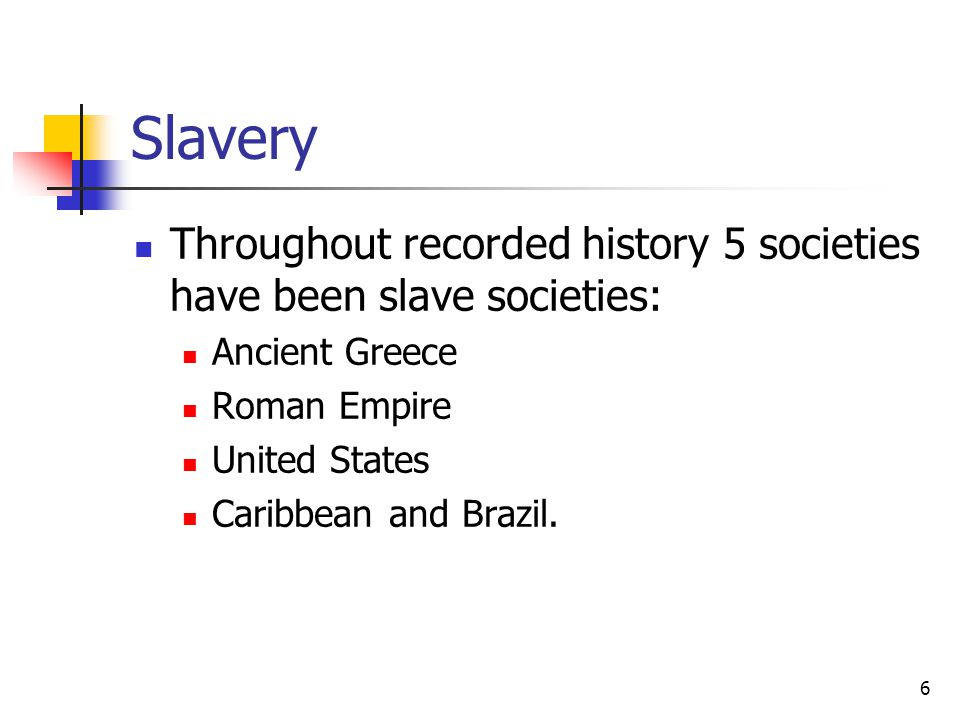 7 Characteristics of Slavery in the U.S.1. It was for life and was inherited.