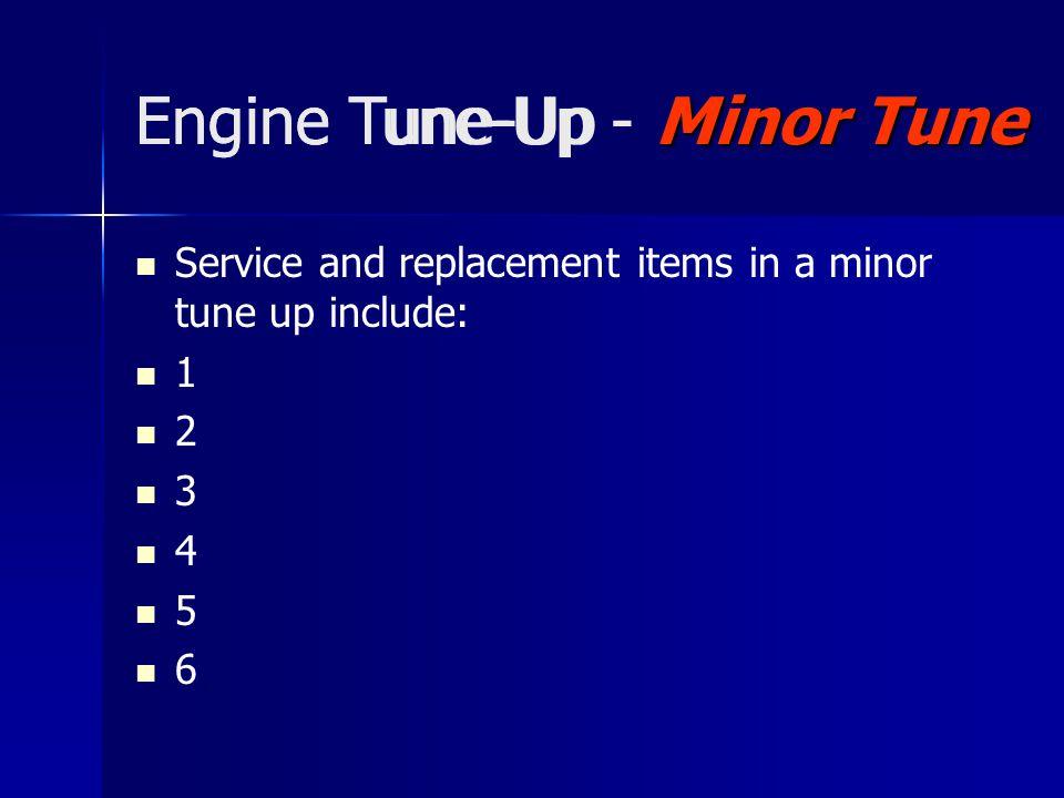 Procedures Engine Tune-Up - Procedures Steps in replacing spark plug wires: 1 2 3