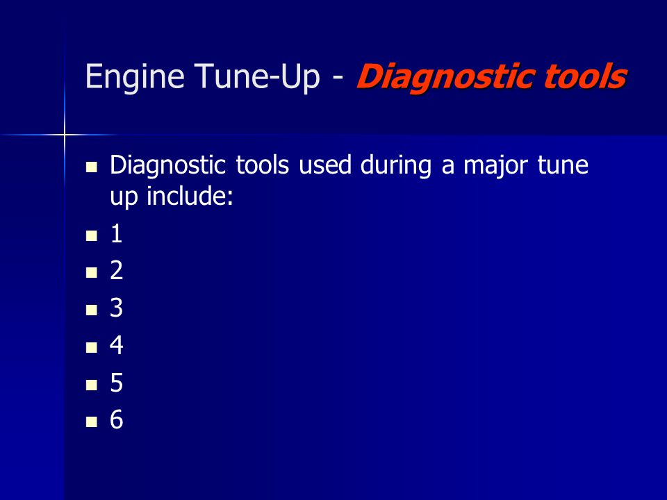 Performance factors Engine Tune-Up - Performance factors Performance factors affected by a tune up include: 1 2 3 4 5 6