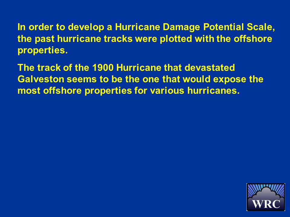 In order to develop a Hurricane Damage Potential Scale, the past hurricane tracks were plotted with the offshore properties.