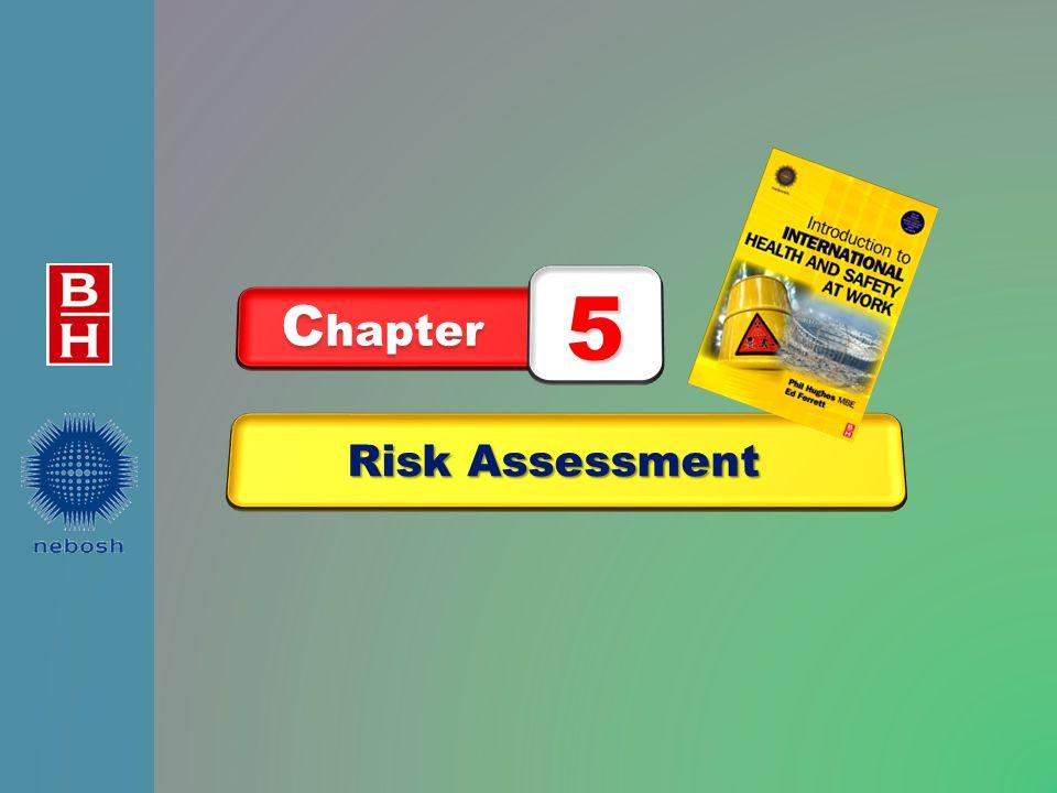 Risk Assessment C hapter 5