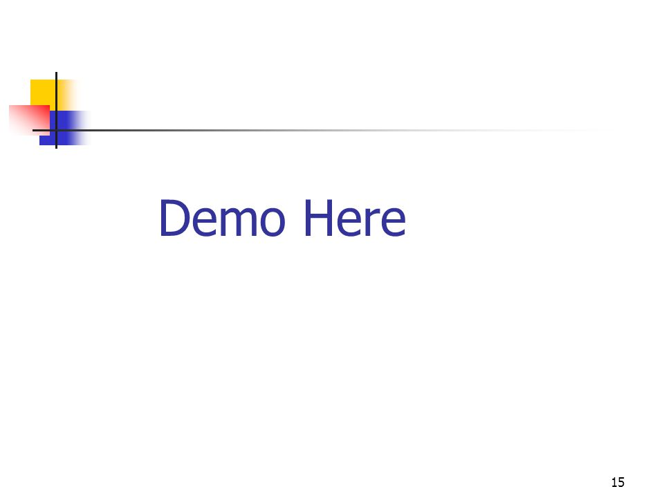 15 Demo Here