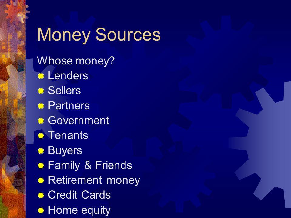 Money Sources Whose money.