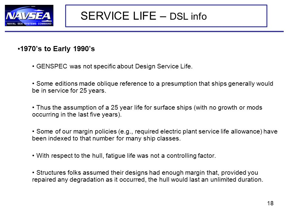1970's to Early 1990's GENSPEC was not specific about Design Service Life.