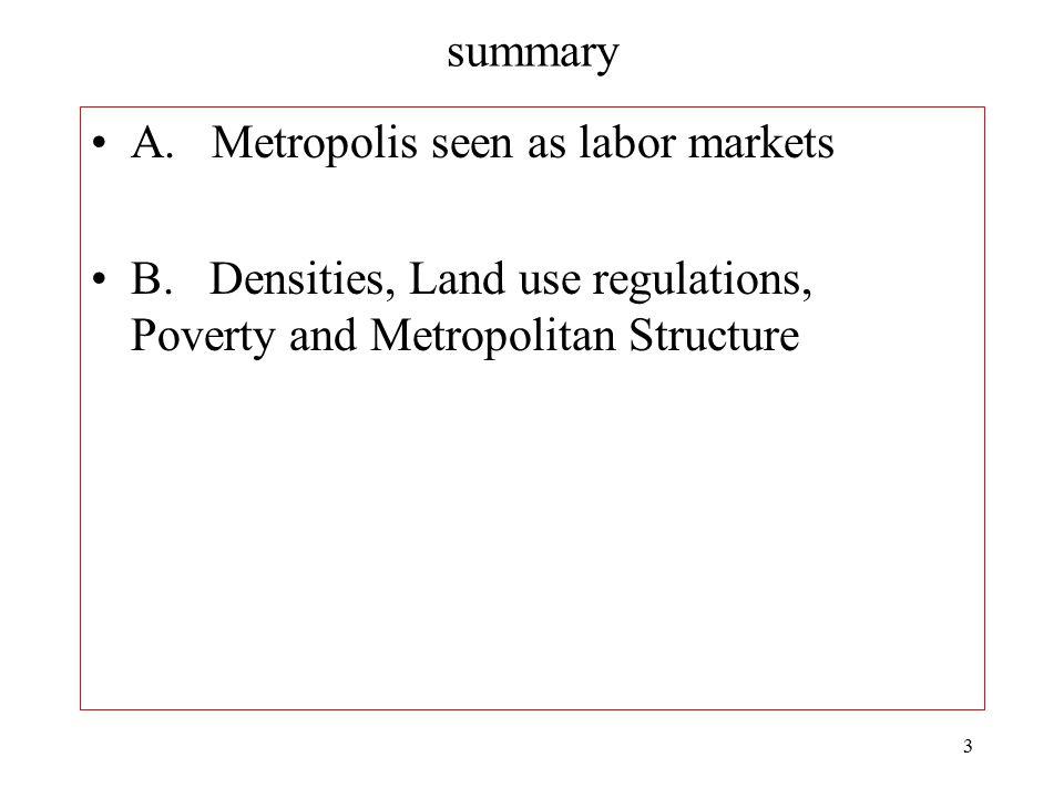 3 summary A.Metropolis seen as labor markets B.