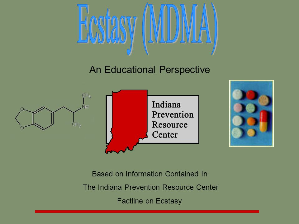 An Educational Perspective Based on Information Contained In The Indiana Prevention Resource Center Factline on Ecstasy