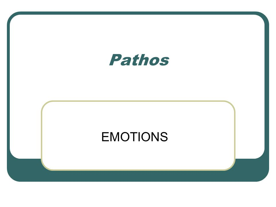 Pathos EMOTIONS
